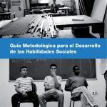 GUIA PARA EL DESARROLLO DE HABILIDADES SOCIALES PARA ADOLESCENTES